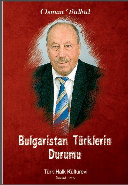 Bulgaristan Türklerin Durumu – Osman Bülbül